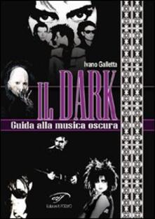 Antondemarirreguera.es Il dark. Guida alla musica oscura Image