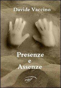 Presenze e assenze - Vaccino Davide - wuz.it