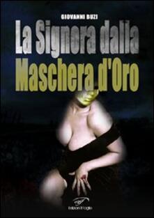 La signora dalla maschera d'oro - Giovanni Buzi - copertina