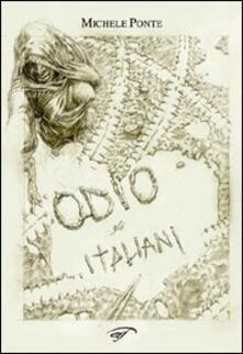 Odio gli italiani - Michele Ponte - copertina