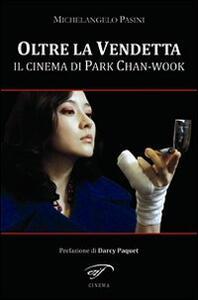 Oltre la vendetta. Il cinema di Park Chan-Wook