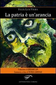 La patria è un'arancia - Félix L. Viera - copertina