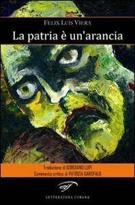 Libro La patria è un'arancia Félix L. Viera