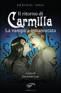 Il ritorno di Carmilla. La vampira innamorata - J. S. Le Fanu - copertina