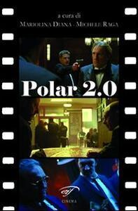 Polar 2.0. Il poliziesco francese del nuovo millennio