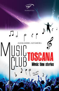 Music club Toscana. Music time stories