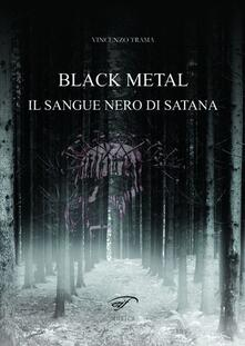 Black metal. Il sangue nero di satana.pdf