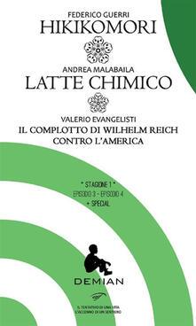 Demian. Stagione 1. Episodio 3-Episodio 4. Con special - Valerio Evangelisti,Federico Guerri,Andrea Malabaila - ebook