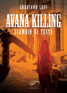 Libro Avana killing Gordiano Lupi