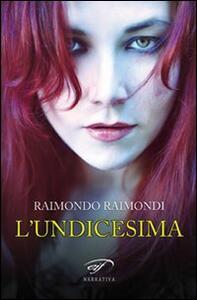 L' undicesima e altre storie - Raimondo Raimondi - copertina