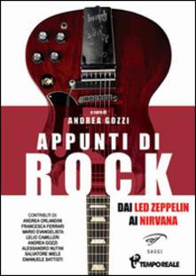 Camfeed.it Appunti di rock. Dai Led Zeppelin ai Nirvana. Vol. 1 Image