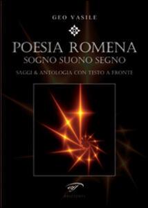Poesia romena. Sogni suono segno. Saggi & antologia. Testo rumeno a fronte - Geo Vasile - copertina
