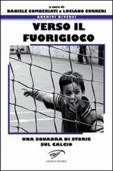 Verso il fuorigioco. Una squadra di storie sul calcio.pdf