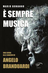 È sempre musica. Una guida alle canzoni di Angelo Branduardi - Mario Bonanno - copertina