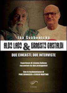 Aldo Lado & Ernesto Gastaldi. Due cineasti, due interviste - Jan Svábenický - copertina