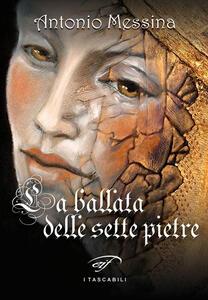 La ballata delle sette pietre - Antonio Messina - copertina