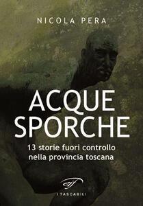 Acque sporche - Nicola Pera - copertina