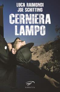 Cerniera lampo - Luca Raimondi,Joe Schittino - copertina