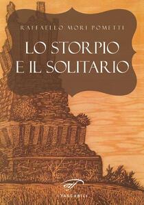 Lo storpio e il solitario - Raffaello Mori Pometti - copertina