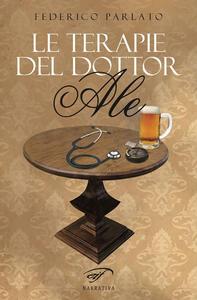 Le terapie del dottor Ale - Federico Parlato - copertina
