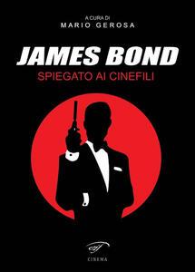 James Bond spiegato ai cinefili - copertina