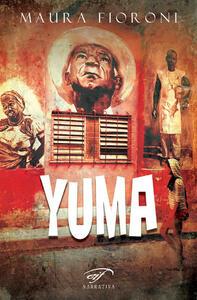 Yuma - Maura Fioroni - copertina