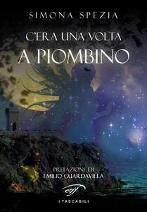 C'era una volta a Piombino - Simona Spezia - copertina