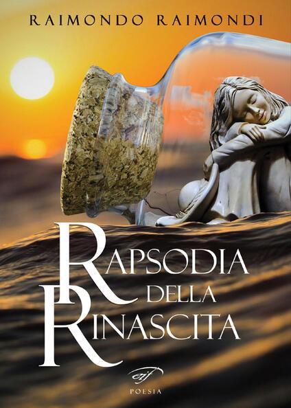 Rapsodia della rinascita - Raimondo Raimondi - copertina