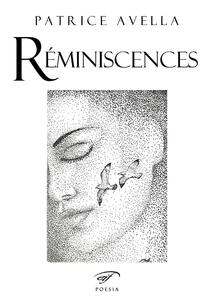 Réminiscences. Nomaderie et pointillisme. Ediz. italiana e francese - Patrice Avella - copertina