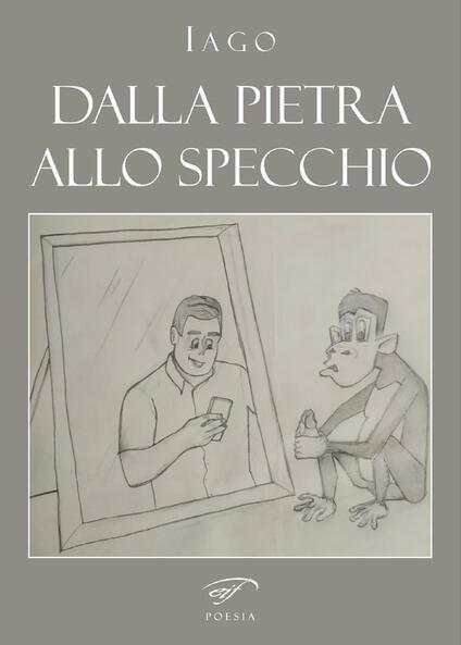 Dalla pietra allo specchio - Iago - copertina