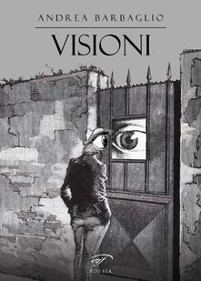 Visioni - Andrea Barbaglio - copertina