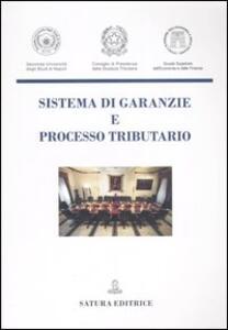 Sistema di garanzie e processo tributario - copertina