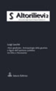 «Non giudicate». Antropologia della giustizia e figure dell'opinione pubblica tra Otto e Novecento