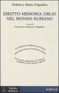 Diritto memoria oblio nel mondo romano