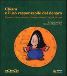 Chiara e l'uso responsabile del denaro