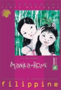 Manila-Rome. Testo tagalog a fronte
