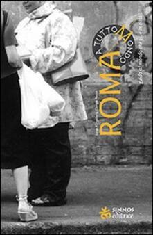 Filmarelalterita.it Roma a TuttoMondo. Guida al mondo che vive in città Image