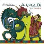 Il duca Yè e la passione per i draghi