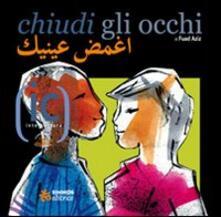 Adiaphora.it Chiudi gli occhi. Ediz. italiana e araba Image