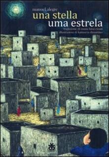 Una stella-Uma estrela - Manuel Alegre - copertina