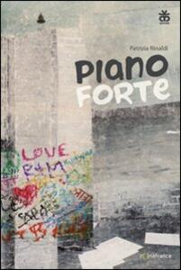 Piano forte - Patrizia Rinaldi - copertina