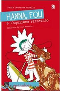 Hanna, Fou e l'aquilone ritrovato