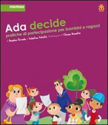 Ada decide. Pratiche di partecipazione per bambini e ragazzi.pdf