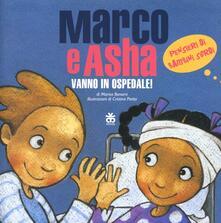 Marco e Asha vanno in ospedale! Pensieri di bambini sordi. Con DVD.pdf