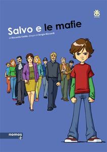 Salvo e le mafie. Ediz. a colori - Riccardo Guido,Sergio Riccardi - copertina