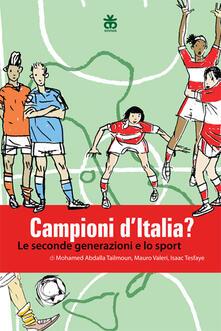 Lpgcsostenible.es Campioni d'Italia? Le seconde generazioni e lo sport Image