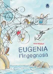 Eugenia l'ingegnosa