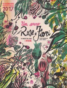 Libro Calendario interculturale 2017. Un anno rose e fiori
