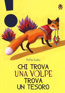 Chi trova una volpe trova un tesoro. Ediz. a colori.pdf