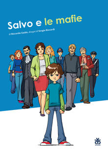 Salvo e le mafie. Ediz. illustrata.pdf